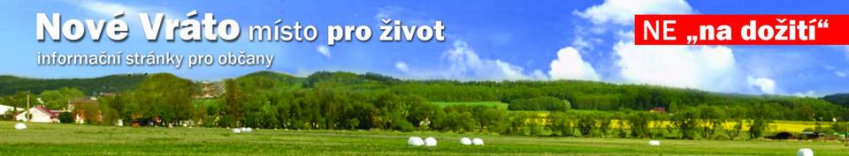 """Nové Vráto – místo pro život, NE """"na dožití""""!"""